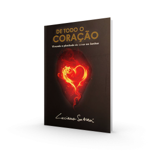 De Todo Coração | Luciano Subirá