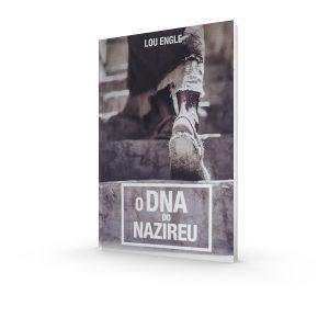 DNA do Nazireu   Lou Engle