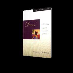 Davi | Série Heróis da Fé | Charles R. Swindoll