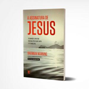 Assinatura de Jesus | Brennan Manning