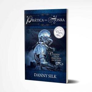 Prática da Honra | Danny Silk