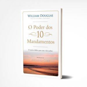 O Poder dos 10 Mandamentos   William Douglas