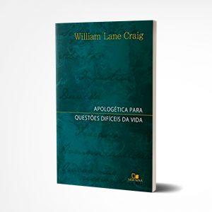 Apologética Para Questões Difíceis da Vida I William Lane Craig