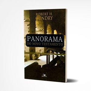 Panorama do Novo Testamento |  Robert H. Gundry