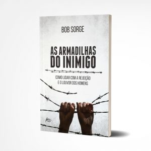 As Armadilhas do Inimigo I Bob Sorge